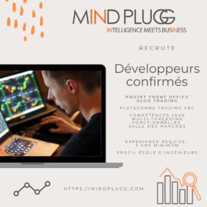 Mindplugg recrute des développeurs informatiques confirmés - projet FO Algo Trading